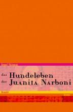 Das Hundeleben der Juanita Narboni