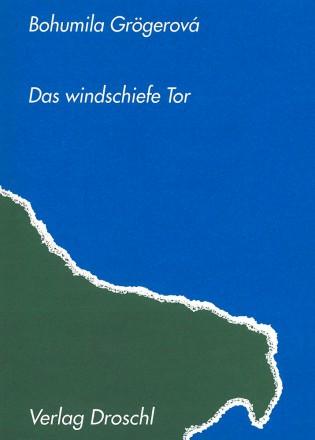 Das windschiefe Tor