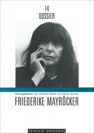 Dossier 14 Friederike Mayröcker