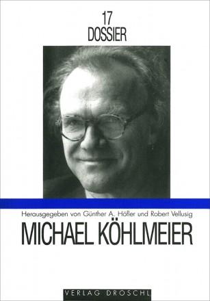 Dossier 17 Michael Köhlmeier
