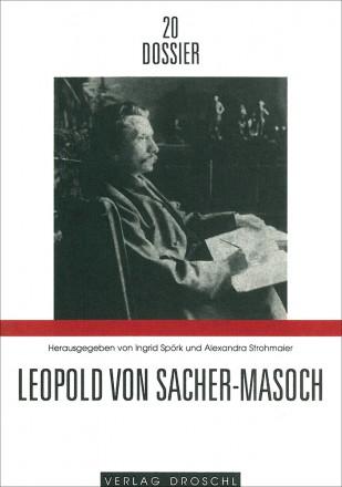 Dossier 20 Leopold von Sacher-Masoch