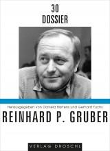 Dossier 30 Reinhard P. Gruber