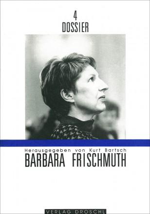 Dossier 4: Babara Frischmuth