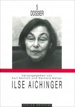 Dossier 5 Ilse Aichinger