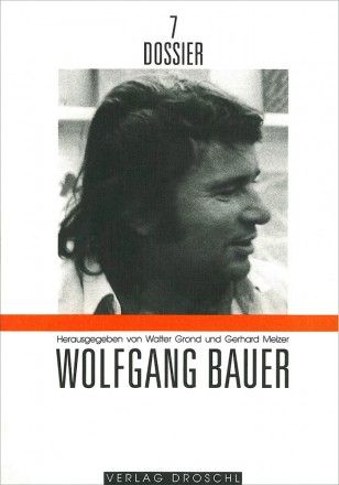 Dossier 7 Wolfgang Bauer