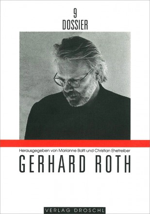 Dossier 9 Gerhard Roth