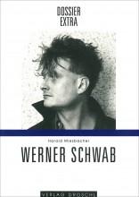 Dossier extra Werner Schwab