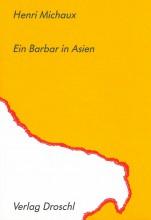 Ein Barbar in Asien