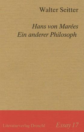 Essay 17/Hans von Marées. Ein anderer Philosoph
