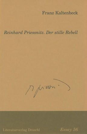Reinhard Priessnitz. Der stille Rebell