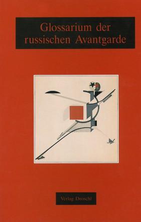 Glossarium der russischen Avantgarde
