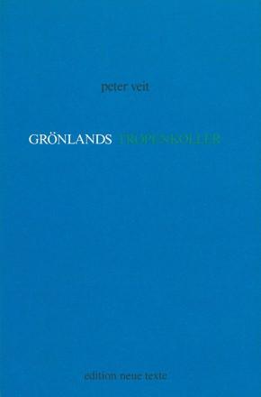 Grönlands Tropenkoller