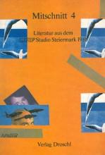 MITSCHNITT 4. Literatur aus dem Studio Steiermark 1988