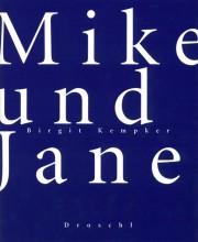 Mike und Jane