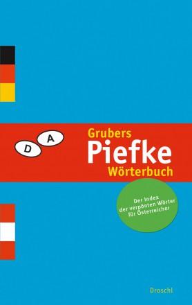 Grubers Piefke Wörterbuch