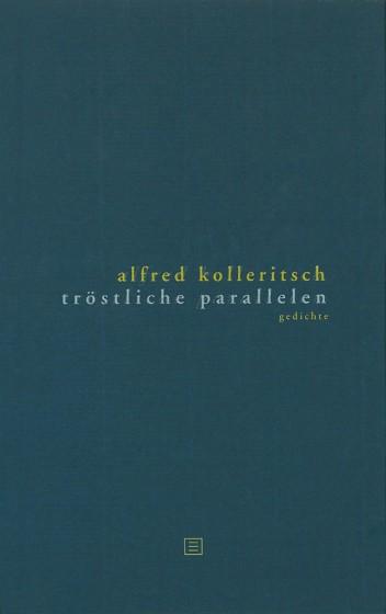 Tröstliche Parallelen Literaturverlag Droschl