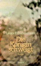 Freudenthaler, Die Königin schweigt – Cover